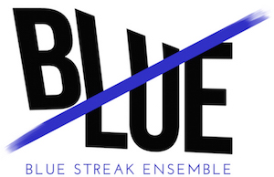 BLUE STREAK ENSEMBLE